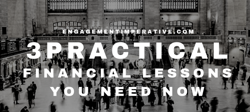 Three Practical Financial Lessons You NeedNow