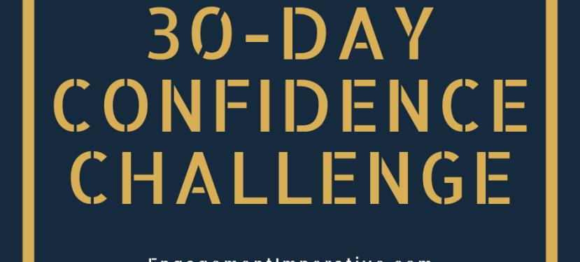 An Invite: 30-Day ConfidenceChallenge