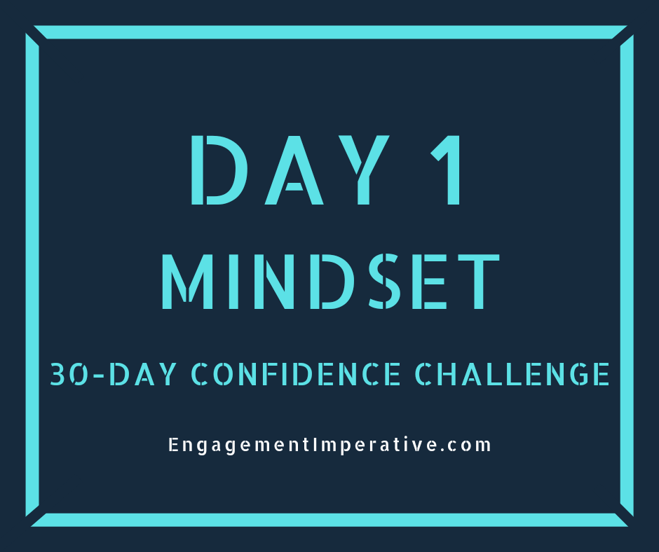 Day 1: Make A List | 30-Day Confidence Challenge