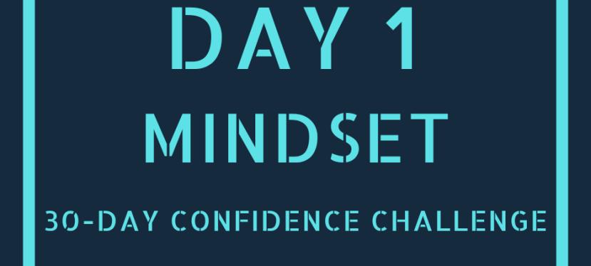 Day 1: Make A List | 30-Day ConfidenceChallenge