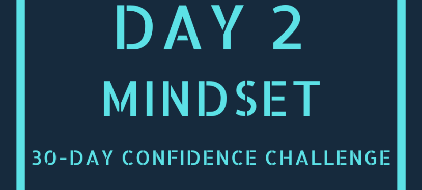 Day 2: Reflect, Review and Rethink Your List | 30-Day ConfidenceChallenge